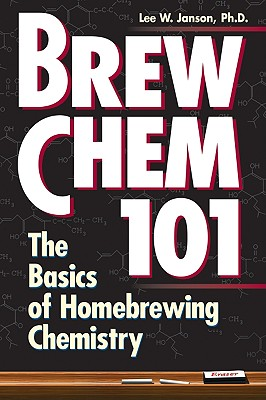 Brew Chem 101 By Janson, Lee W.