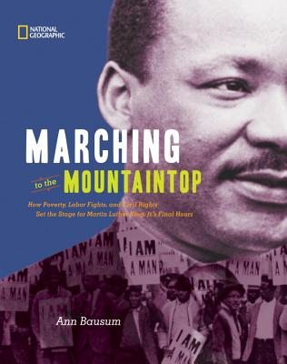Marching to Mountaintop By Bausum, Ann